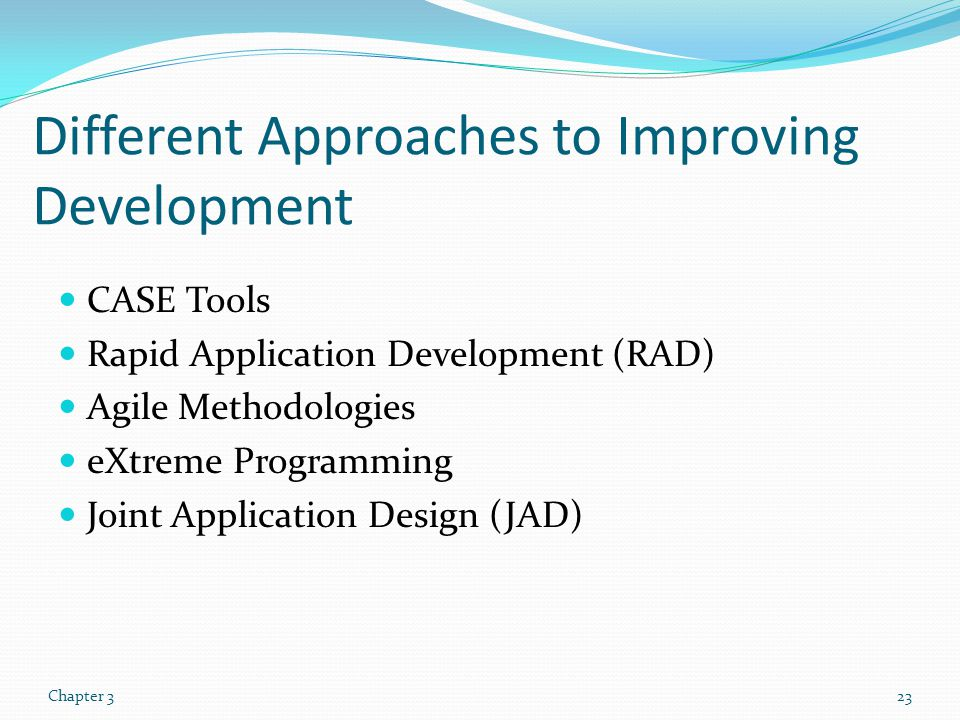 Different Approaches to Improving Development