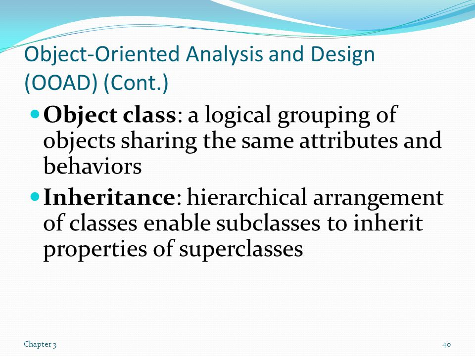 Object-Oriented Analysis and Design (OOAD) (Cont.)