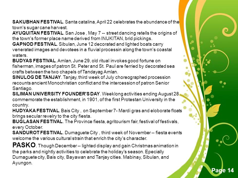 SAKUBHAN FESTIVAL. Santa catalina, April 22 celebrates the abundance of the town s sugar cane harvest.