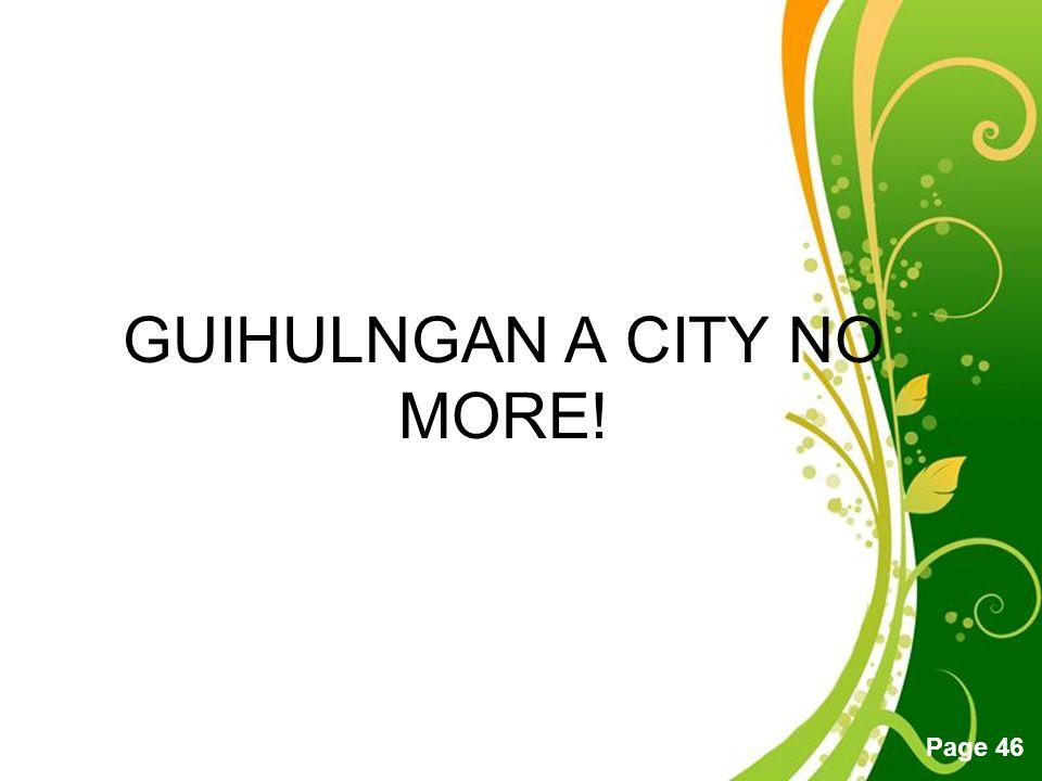 GUIHULNGAN A CITY NO MORE!