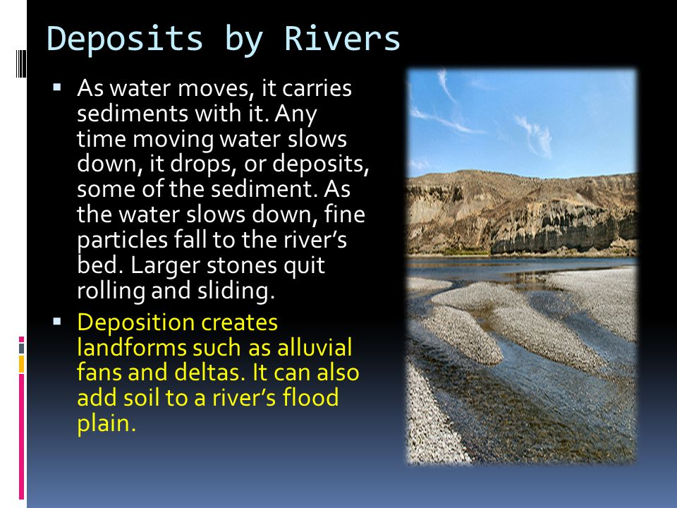 Deposits by Rivers