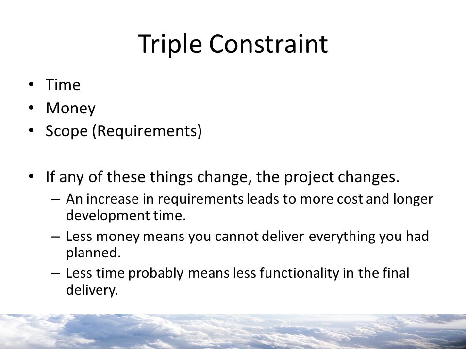Triple Constraint Time Money Scope (Requirements)