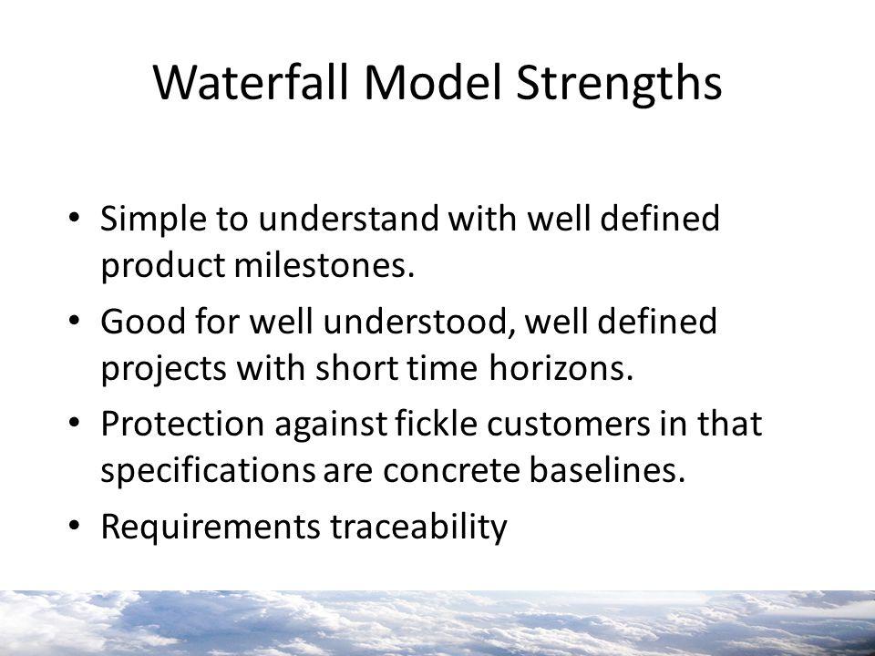 Waterfall Model Strengths