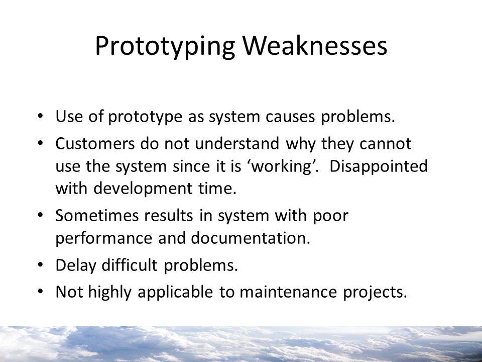 Prototyping Weaknesses