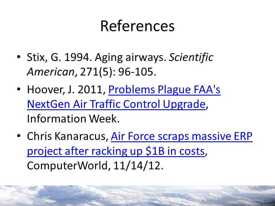 References Stix, G. 1994. Aging airways. Scientific American, 271(5): 96-105.