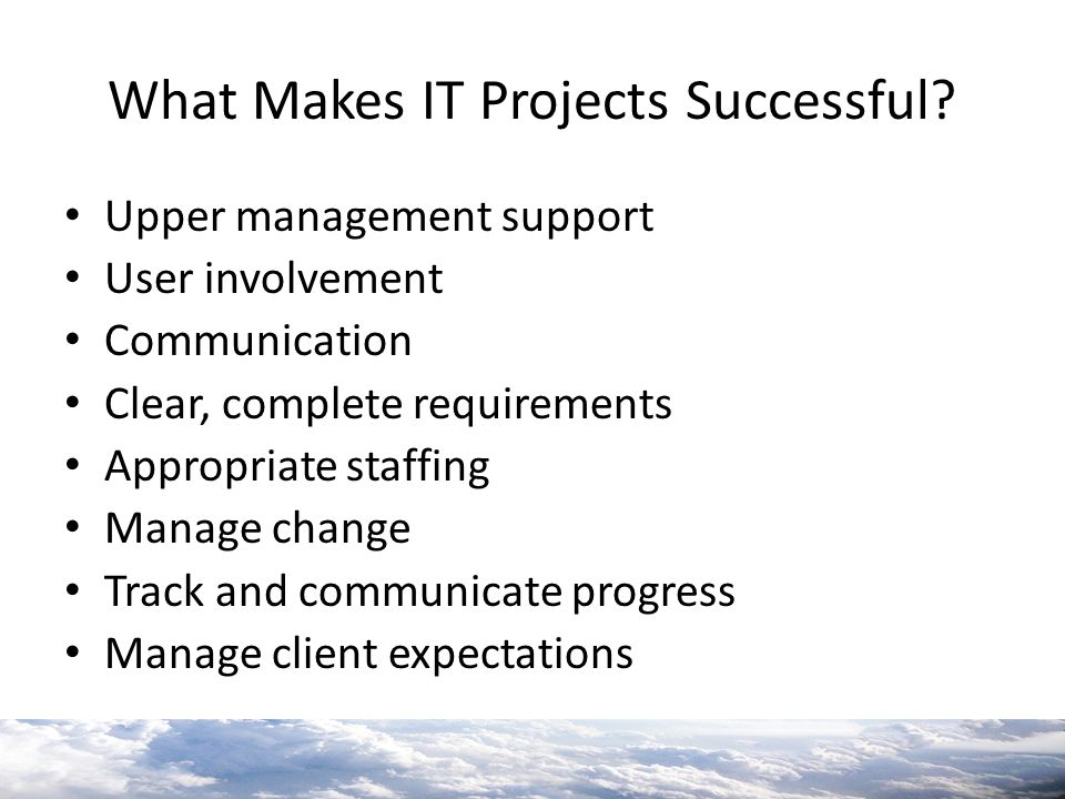 What Makes IT Projects Successful
