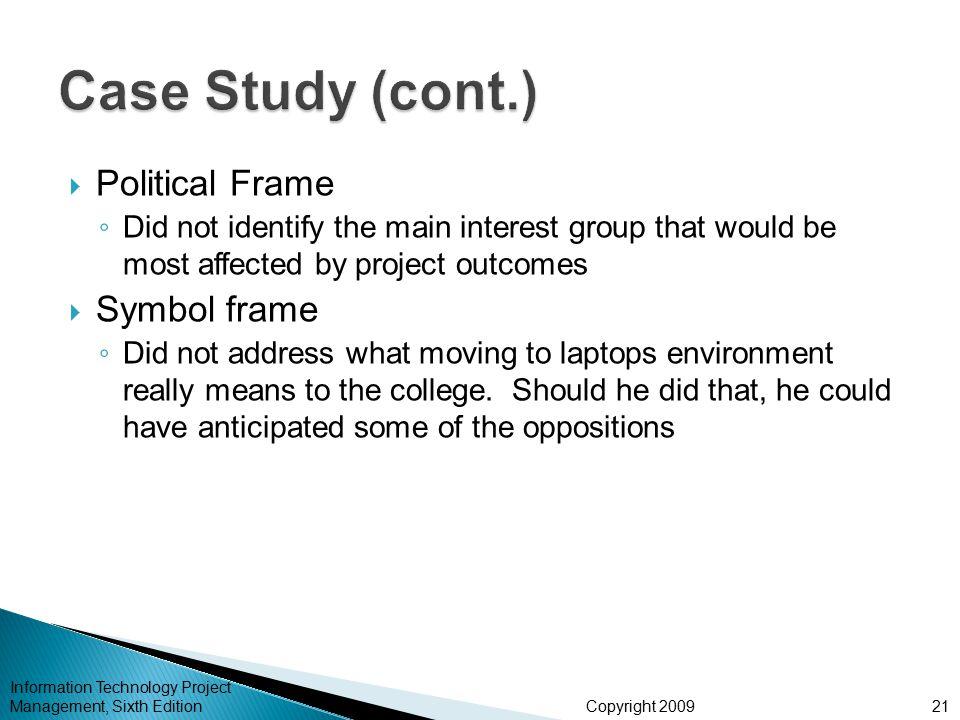 Case Study (cont.) Political Frame Symbol frame