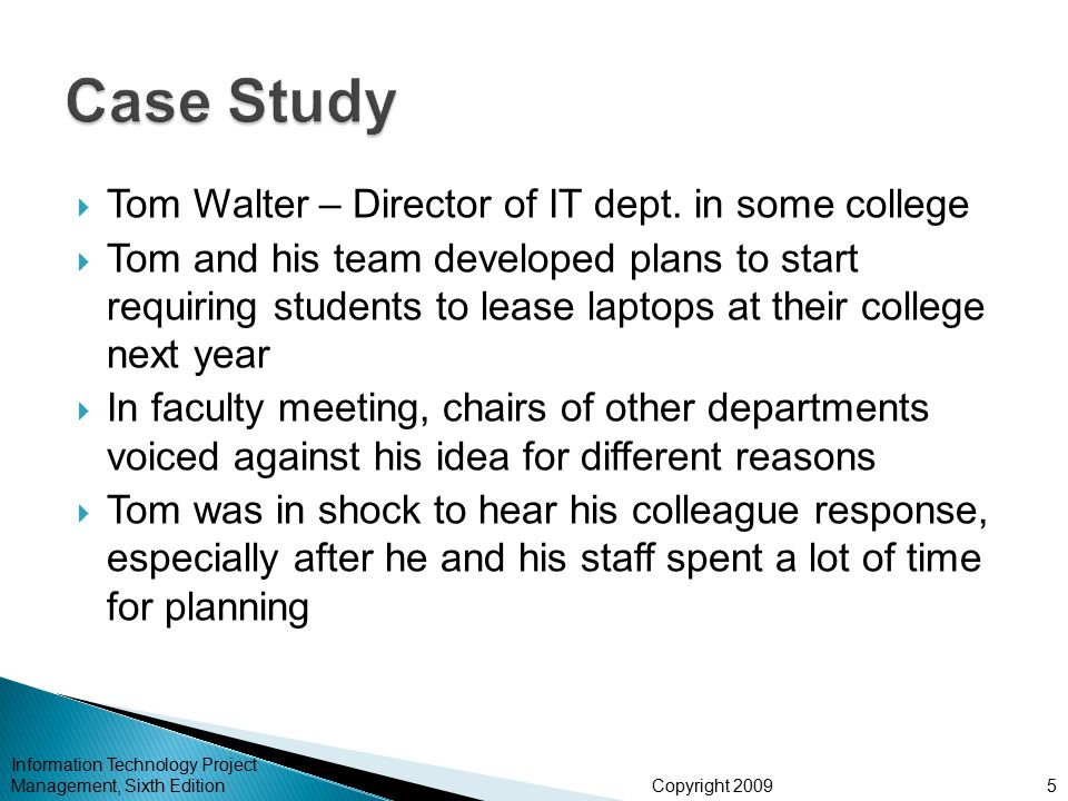 Case Study Tom Walter – Director of IT dept. in some college