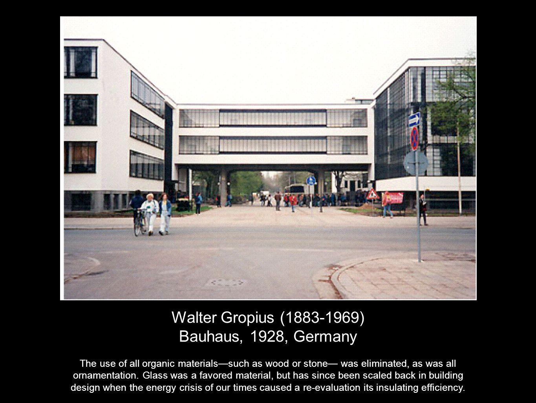 Walter Gropius (1883-1969) Bauhaus, 1928, Germany