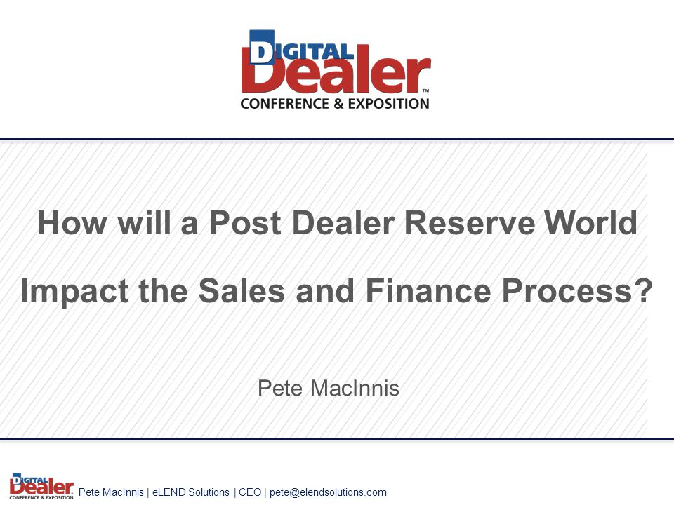 How will a Post Dealer Reserve World Impact the Sales and Finance Process