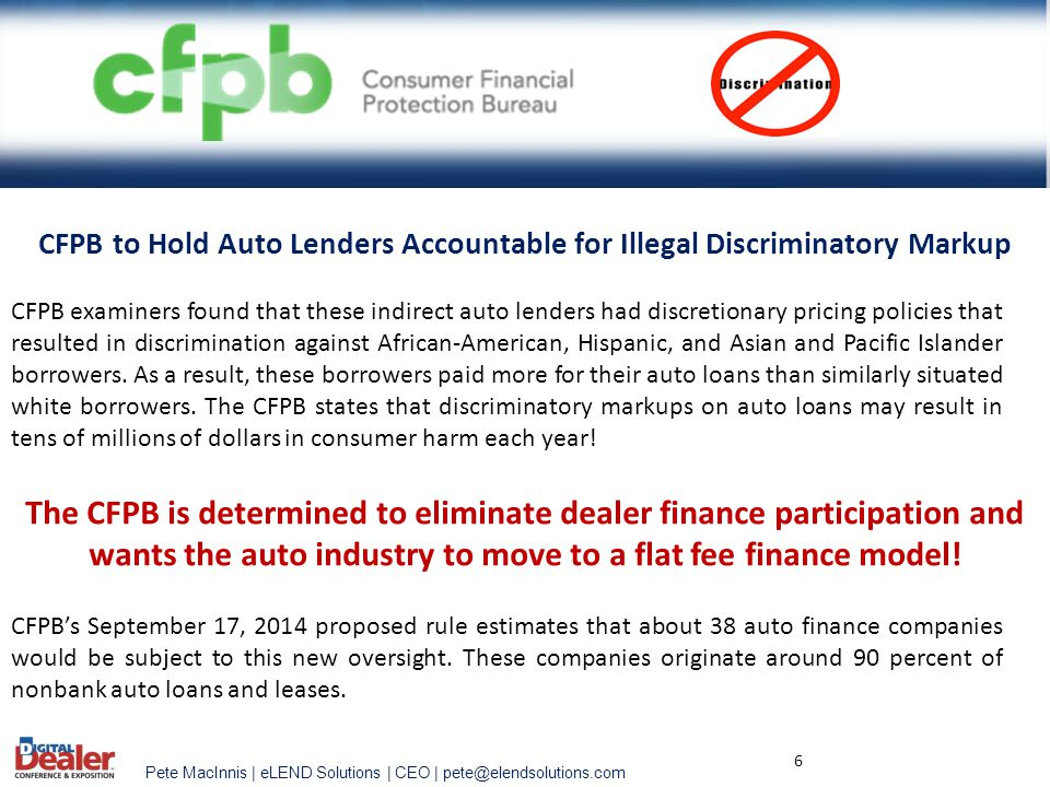 The CFPB is determined to eliminate dealer finance participation and