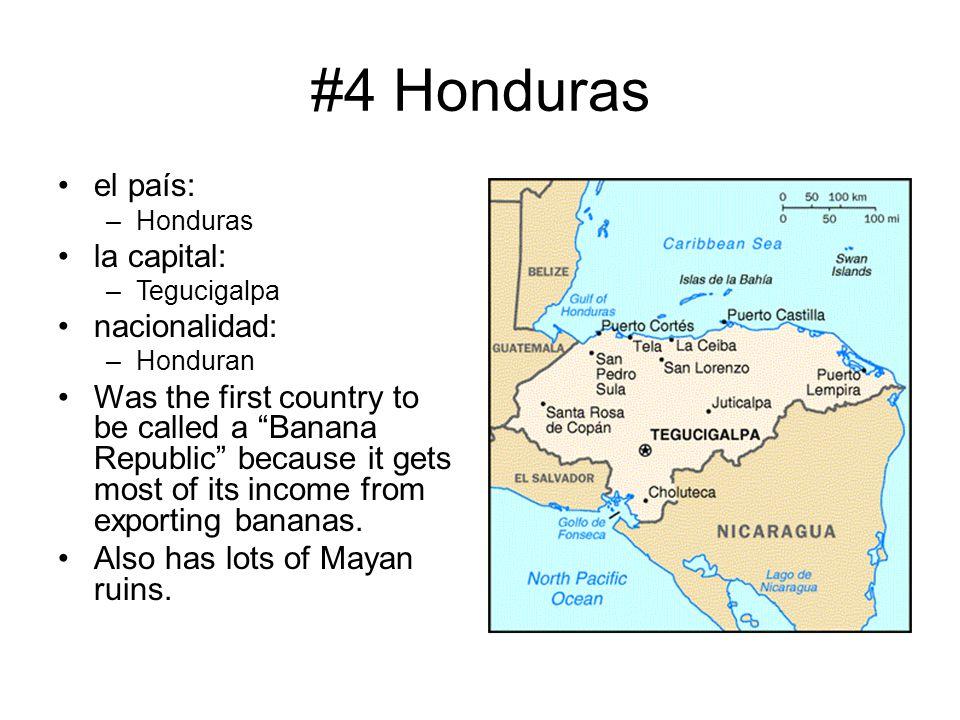 #4 Honduras el país: la capital: nacionalidad: