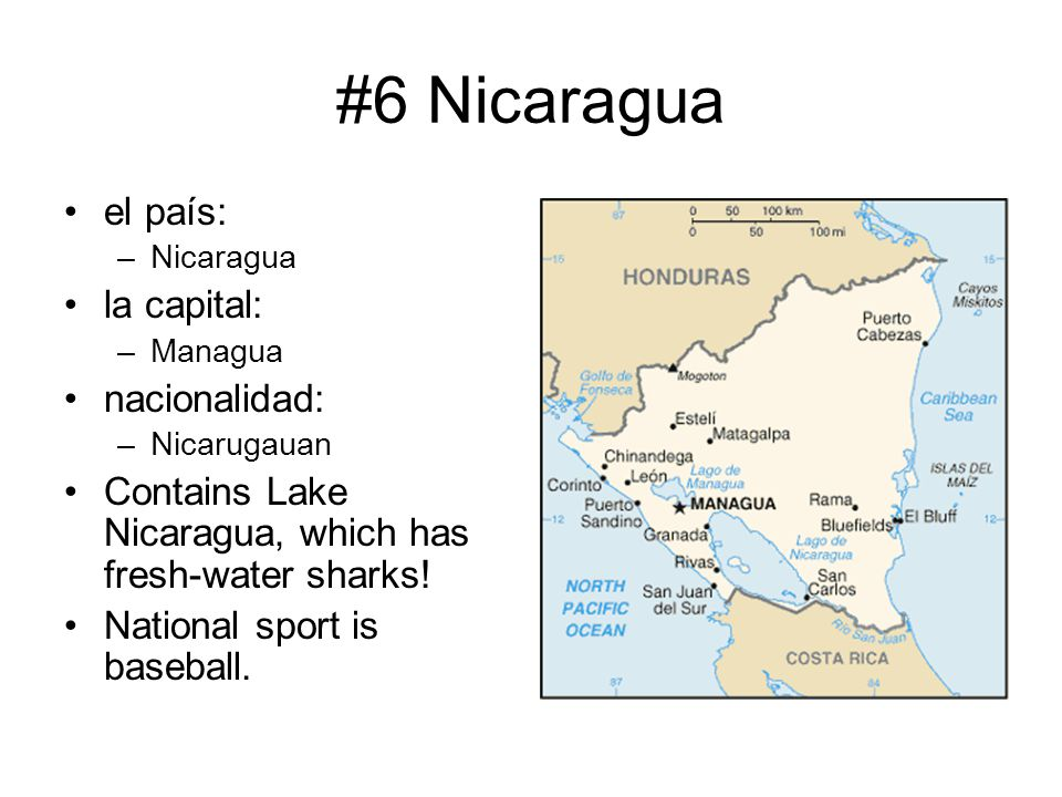 #6 Nicaragua el país: la capital: nacionalidad: