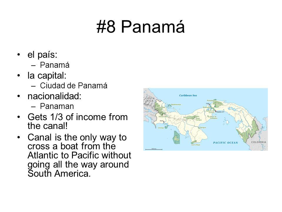 #8 Panamá el país: la capital: nacionalidad: