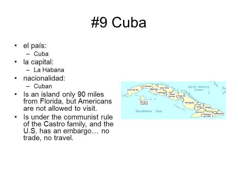 #9 Cuba el país: la capital: nacionalidad: