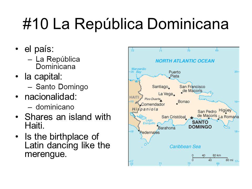 #10 La República Dominicana