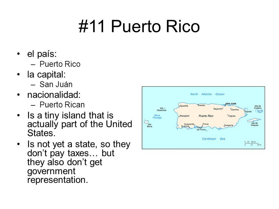 #11 Puerto Rico el país: la capital: nacionalidad: