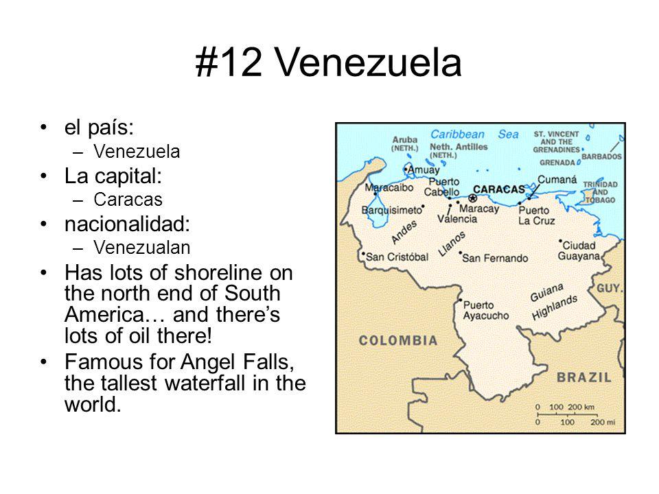 #12 Venezuela el país: La capital: nacionalidad: