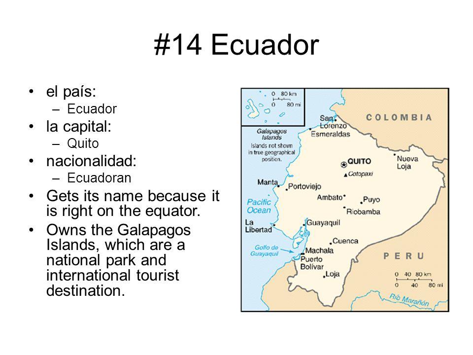 #14 Ecuador el país: la capital: nacionalidad: