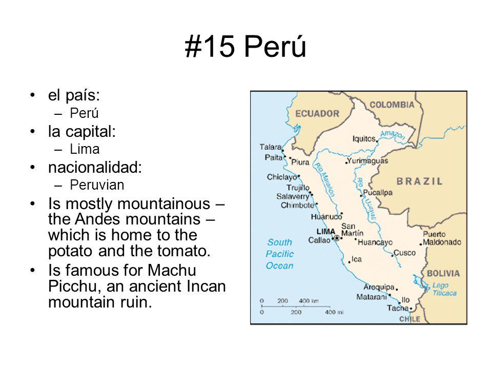 #15 Perú el país: la capital: nacionalidad: