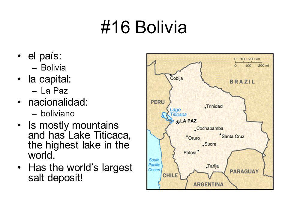 #16 Bolivia el país: la capital: nacionalidad: