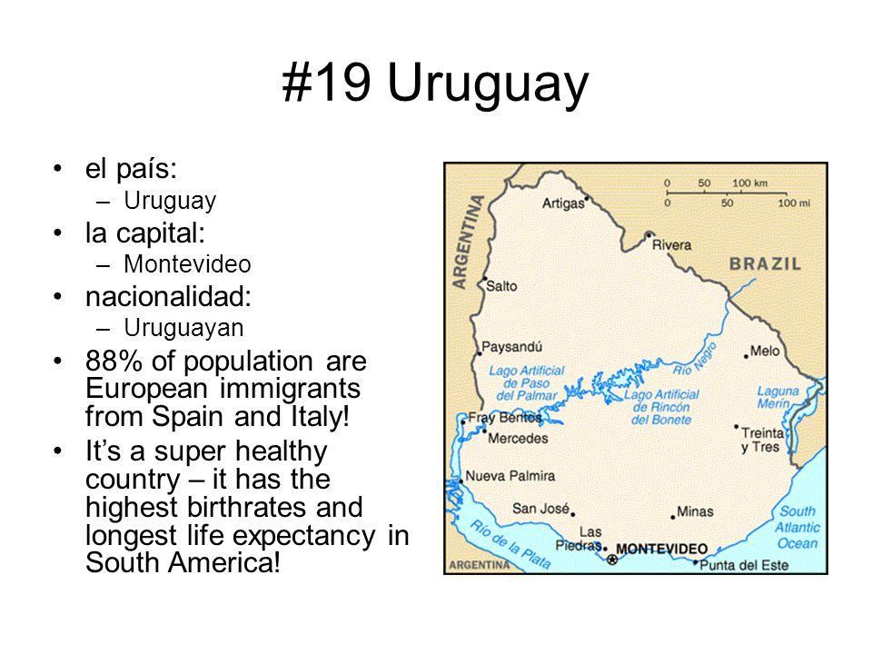 #19 Uruguay el país: la capital: nacionalidad: