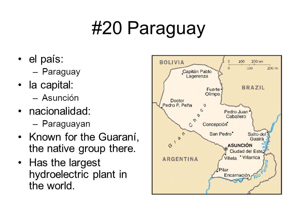 #20 Paraguay el país: la capital: nacionalidad: