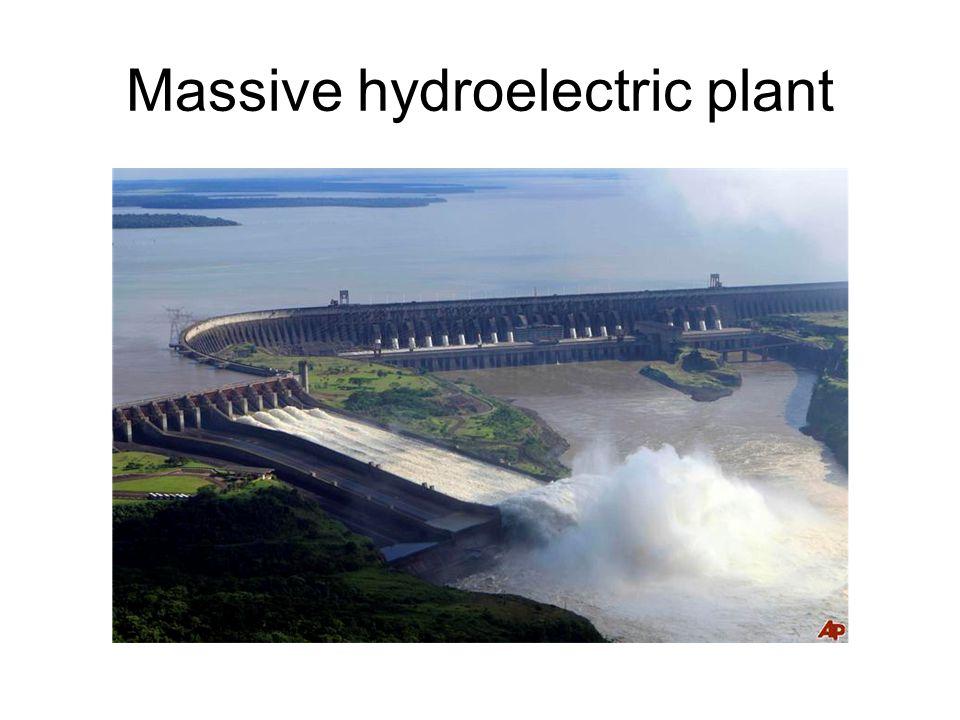 Massive hydroelectric plant