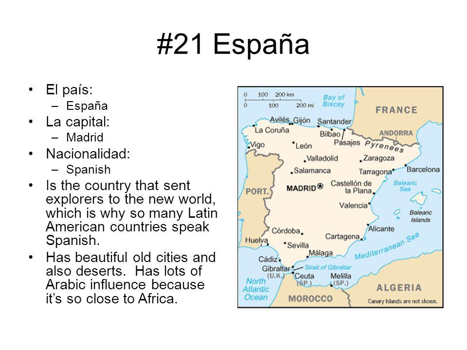 #21 España El país: La capital: Nacionalidad:
