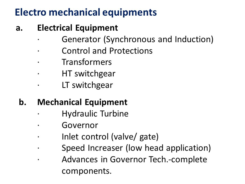 Electro mechanical equipments