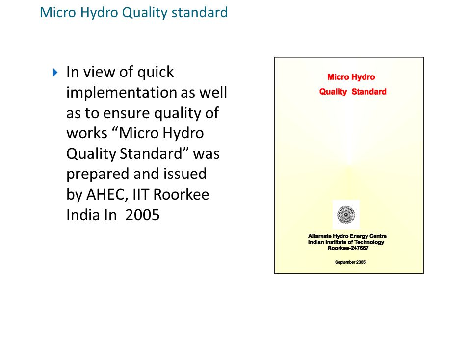Micro Hydro Quality standard