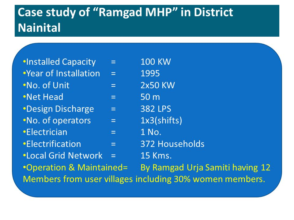 Case study of Ramgad MHP in District Nainital
