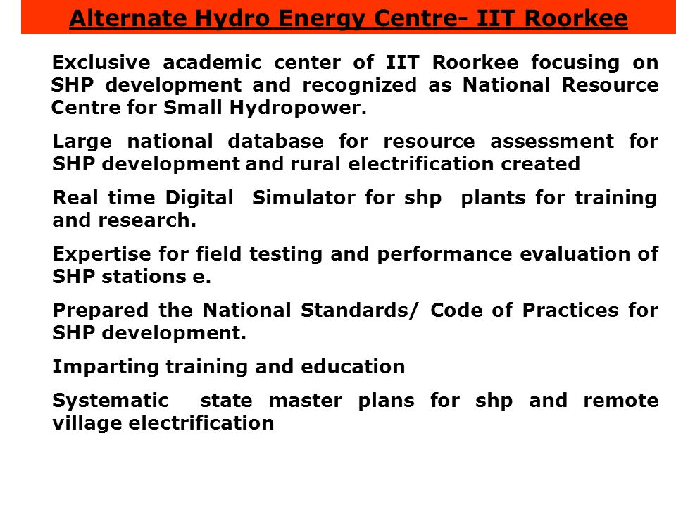 Alternate Hydro Energy Centre- IIT Roorkee