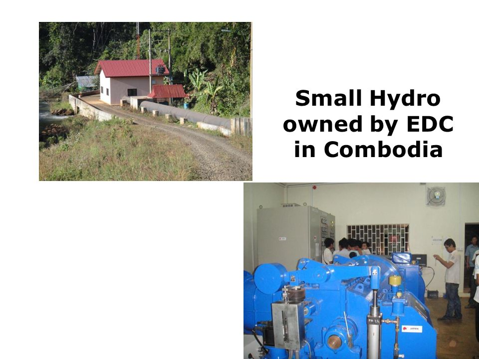 Small Hydro owned by EDC in Combodia