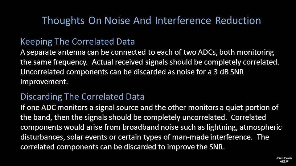 Thoughts On Noise And Interference Reduction