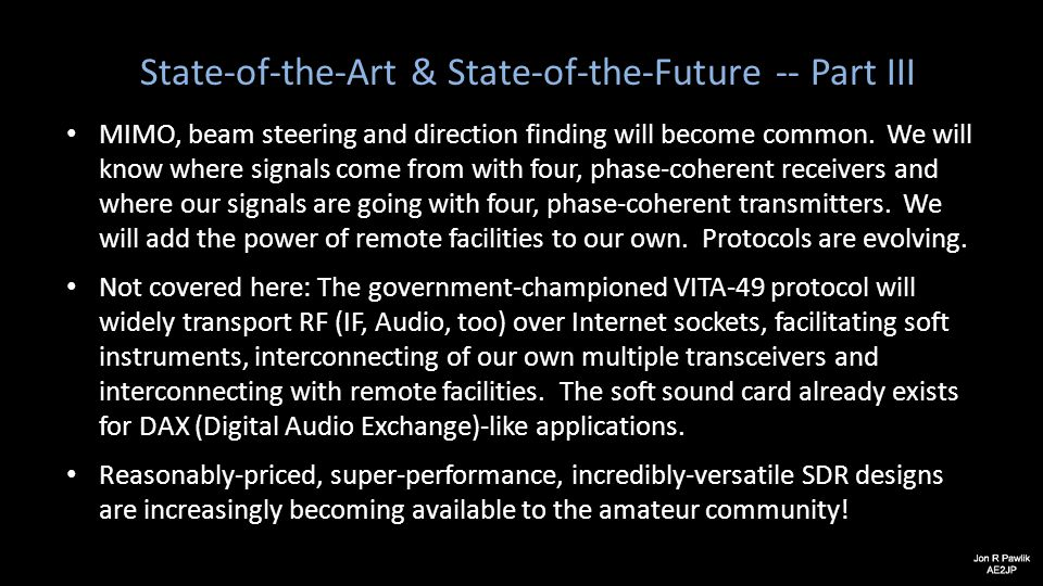 State-of-the-Art & State-of-the-Future -- Part III