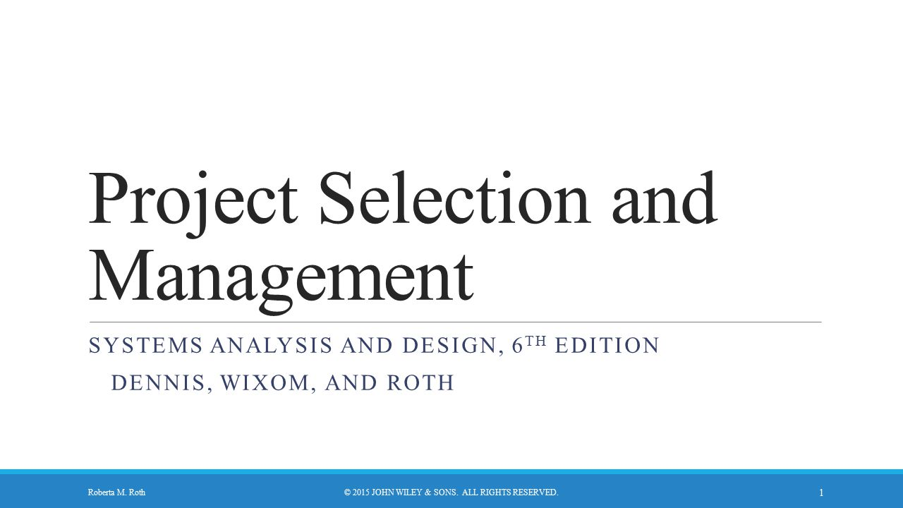 Project Selection and Management