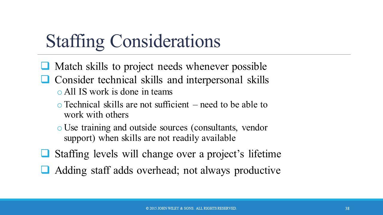 Staffing Considerations