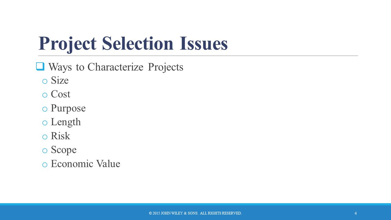 Project Selection Issues