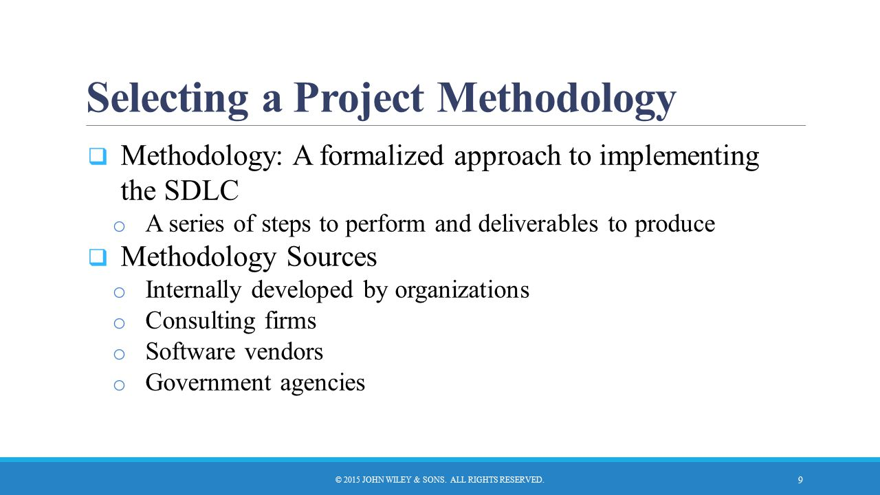 Selecting a Project Methodology