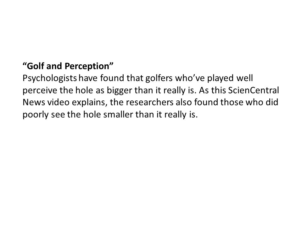 Golf and Perception