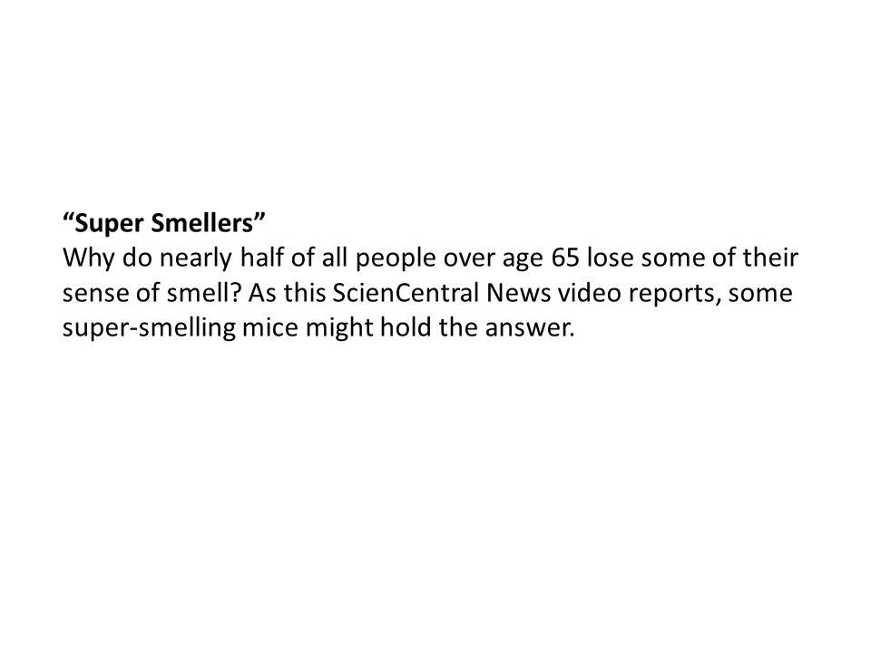Super Smellers