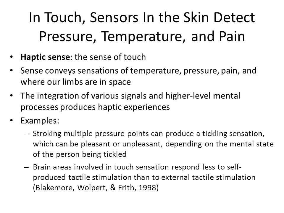 In Touch, Sensors In the Skin Detect Pressure, Temperature, and Pain