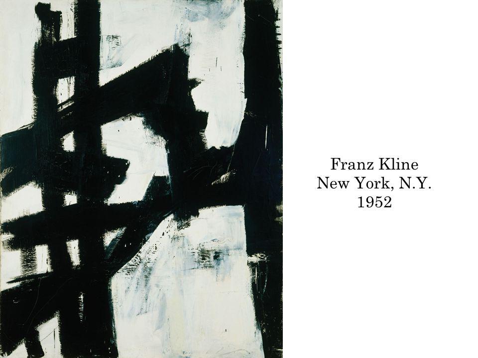 Franz Kline New York, N.Y. 1952
