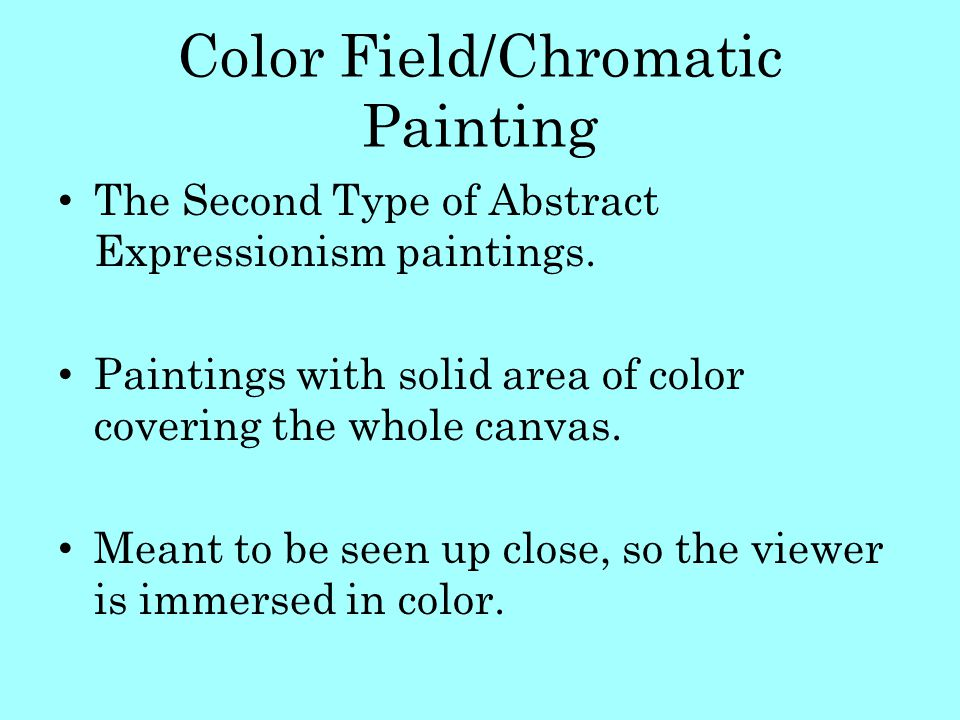 Color Field/Chromatic Painting