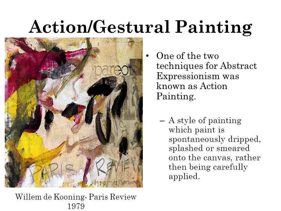 Action/Gestural Painting