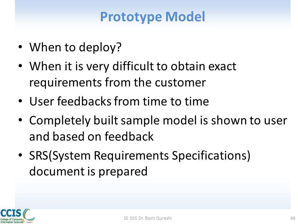 Prototype Model When to deploy
