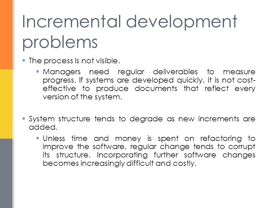 Incremental development problems
