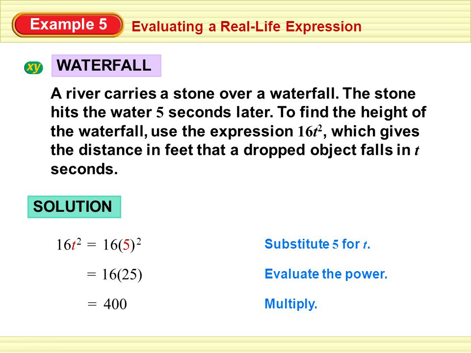 Example 5 Evaluating a Real-Life Expression. WATERFALL.