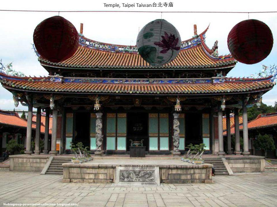 Temple, Taipei Taiwan台北寺庙